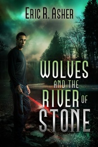 Wolves and the River Stone by Eric R Asher