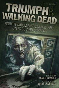 Triumph of Walking Dead