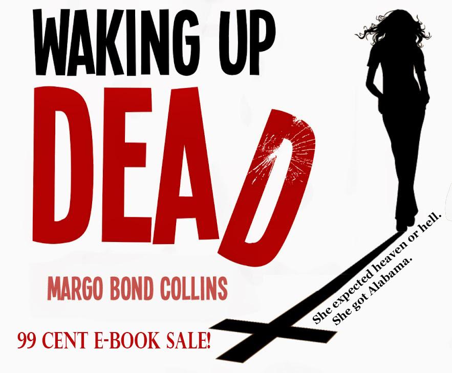 Sale: Waking Up Dead by Margo Bond Collins $0.99