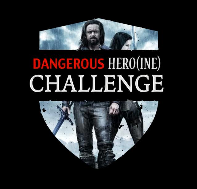 Dangerous Hero(ine) Challenge