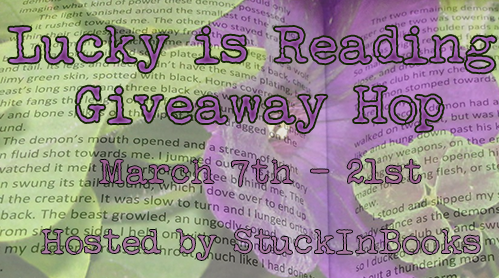Lucky is Reading Giveaway Blog Hop! (1/4)