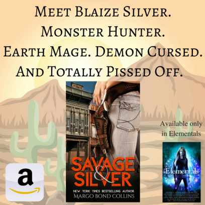 Meet Blaize Silver. Monster Hunter. Earth Mage. Demon Cursed. And pissed off.Savage & Silver - Available only in Elementals